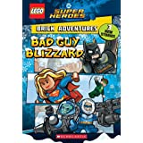 Bad Guy Blizzard (LEGO DC Comics Super Heroes: Brick Adventures) (LEGO DC Super Heroes Book 1)