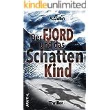 Der Fjord und das Schattenkind: Thriller