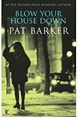 Blow Your House Down (Virago Modern Classics Book 41) Kindle Edition