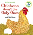 Chickens Aren't the Only Ones: A Book About Animals that Lay Eggs (Explore!)