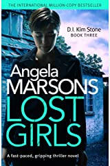 Lost Girls: A fast paced, gripping thriller novel (Detective Kim Stone Crime Thriller Series Book 3) (English Edition) Formato Kindle