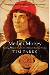 Medici Money: Banking, metaphysics and art in fifteenth-century Florence Paperback