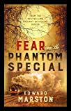 Fear on the Phantom Special: Dark deeds for the Railway Detective to investigate (Railway Detective)