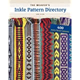 Weaver's Inkle Pattern Directory: 400 Warp-Faced Weaves