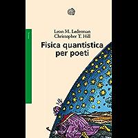 Fisica quantistica per poeti (Italian Edition)