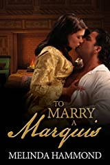 To Marry a Marquis Kindle Edition