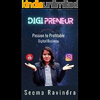 DigiPreneur : Passion to Profitable Digital Business