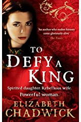 To Defy A King (William Marshal Book 5) Kindle Edition