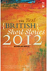 The Best British Short Stories 2012 Kindle Edition