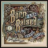 Born & Raised (3lp)