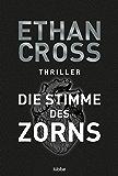 Die Stimme des Zorns: Thriller (Die Ackerman & Shirazi-Reihe 1) (German Edition)