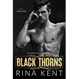 Black Thorns: A Dark New Adult Romance (Thorns Duet Book 2) (English Edition)
