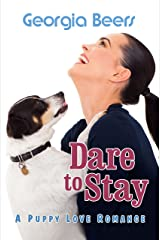 Dare to Stay (Puppy Love Romances Book 3) (English Edition) Kindle Ausgabe