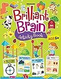 Brilliant Brain Activity Book 6+