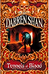 Tunnels of Blood (The Saga of Darren Shan, Book 3) Kindle Edition