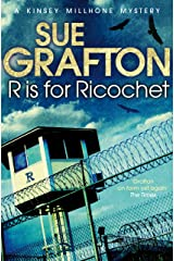 R is for Ricochet (Kinsey Millhone Alphabet series Book 18) Kindle Edition