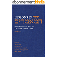 Lessons in Sefer HaMaamarim Festivals Vol. 1: Selected Discourses of the Lubavitcher Rebbe, Rabbi Menachem M. Schneerson…