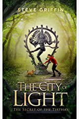The City of Light: The Secret of the Tirthas Kindle Edition