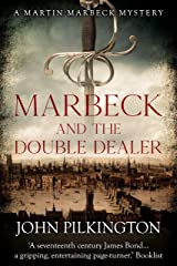 Marbeck and the Double Dealer (Martin Marbeck Mysteries Book 1) Kindle Edition