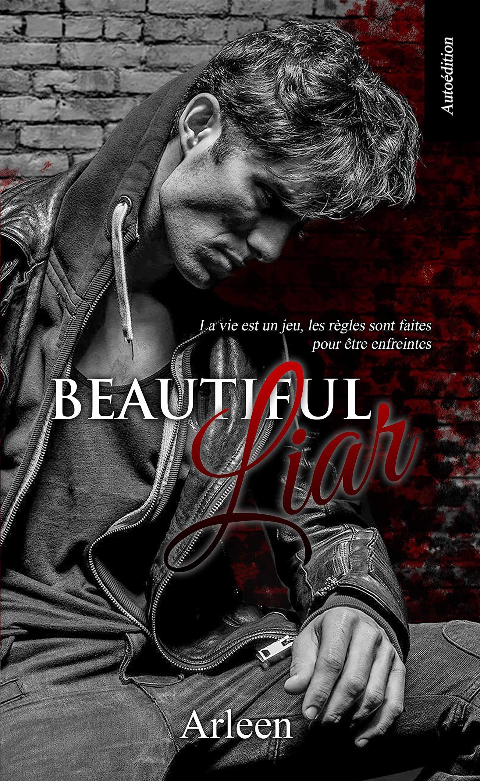 Beautiful Liar par Arleen C