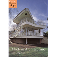 Modern Architecture (Oxford History of Art) (English Edition)