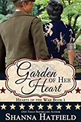 Garden of Her Heart (Hearts of the War Book 1) Kindle Edition