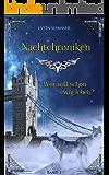 Nachtchroniken: Wer will schon ewig leben? (German Edition)
