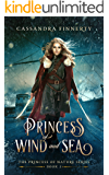 Princess of Wind and Sea (The Princess of Nature Series Book 2) (English Edition)