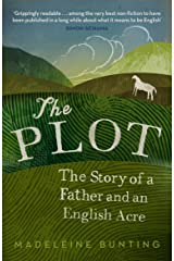 The Plot: A Biography of My Father's English Acre Paperback