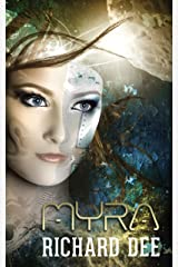 Myra: A galactic adventure (Dave Travise Book 2) Kindle Edition