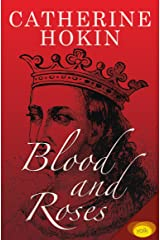 Blood and Roses Kindle Edition