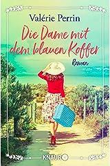 Die Dame mit dem blauen Koffer: Roman (German Edition) Format Kindle