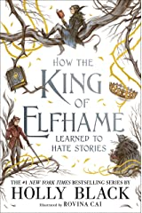How the King of Elfhame Learned to Hate Stories (The Folk of the Air) (English Edition) Format Kindle