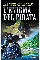 L'Enigma del Pirata Formato Kindle