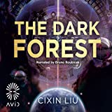 The Dark Forest: The Three-Body Problem, Book 2