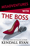 Misadventures with the Boss (Misadventures Book 11) (English Edition)