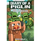Diary of a Piglin Book 14: Deceived