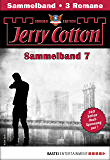 Jerry Cotton Sonder-Edition Sammelband 7 - Krimi-Serie: Folgen 19-21 (Jerry Cotton Sonder-Edition Sammelbände)