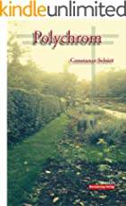 Polychrom - Eine Familiensaga