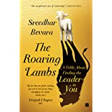 The Roaring Lambs: A Fable about Finding the Leader in You