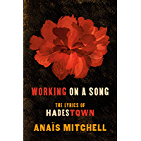 Working on a Song: The Lyrics of HADESTOWN