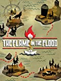 The Flame in the Flood [PC Code - Steam]