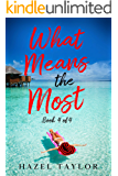 What Means the Most: Secrets (Island Series Book 4)