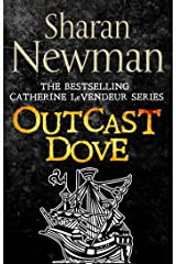 Outcast Dove: Number 9 in series (Catherine LeVendeur Mysteries) Kindle Edition
