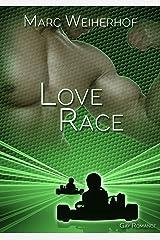 Love Race: Gay Romance Kindle Ausgabe