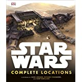 Star Wars Complete Locations Updated Edition: Incredible Cross-Sections of Worlds from the Star Wars Galaxy