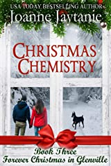 Christmas Chemistry (Forever Christmas in Glenville Book 3) Kindle Edition