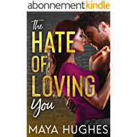 The Hate of Loving You (Falling Trilogy) (English Edition)