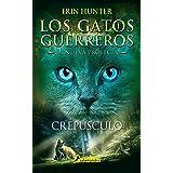 Crepúsculo (Los Gatos Guerreros   La Nueva Profecía 5): Los gatos guerreros - La nueva profecía V