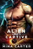 Alien Lord's Captive (Warriors of the Lathar Book 1) (English Edition)
